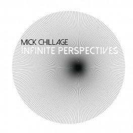 Mick Chillage: infinitive perspectives