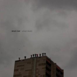 Strom Noir: urban blues