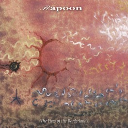 Rapoon: the fires of the borderlands (2cd)