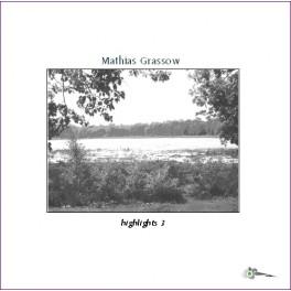 Mathias Grassow : highlights 3