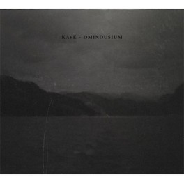 Kave : ominousium
